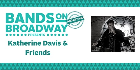 Bands On Broadway and Beyond  - Saturday, July 24 tickets