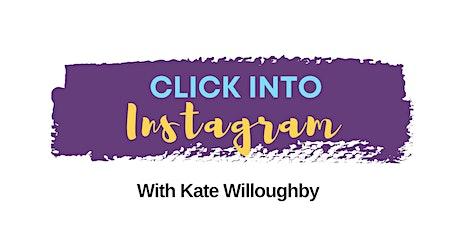 Click Into Instagram - Part 2 tickets