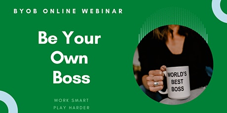 BeYourOwnBoss (BYOB) Business Opportunity Sharing tickets