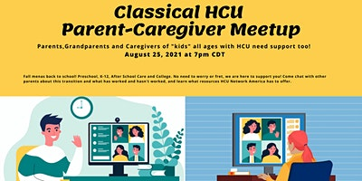 Classical HCU Parent-Caregiver Meetup: Back to School Special