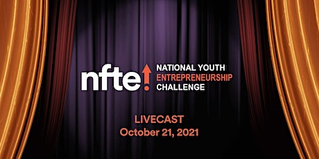 NFTE National Youth Entrepreneurship Challenge 2021 tickets