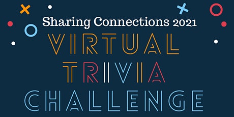 2021 Virtual Trivia Challenge by Sharing Connections tickets