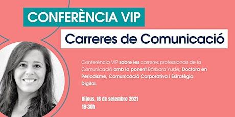 """Conferència """"Carrera professional de la Comunicació"""", amb Bárbara Yuste entradas"""