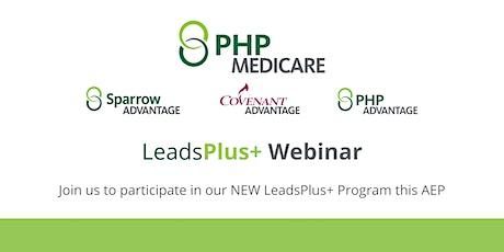 PHP Medicare LeadsPlus+ Program Webinar tickets