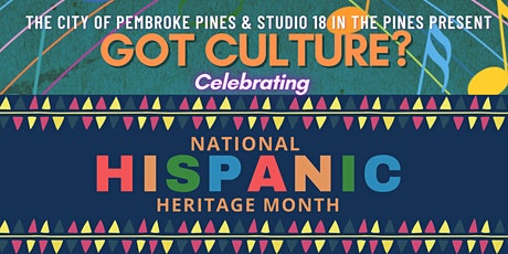 Got Culture? Celebrating Hispanic Heritage Month tickets