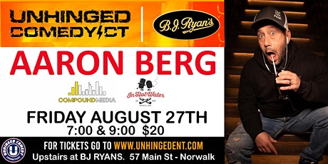 Unhinged Comedy presents: Aaron Berg tickets