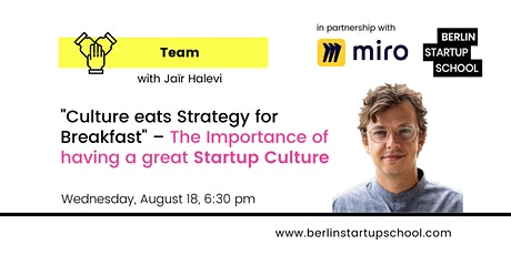 Culture eats Strategy for Breakfast: Importance of a great Startup Culture tickets