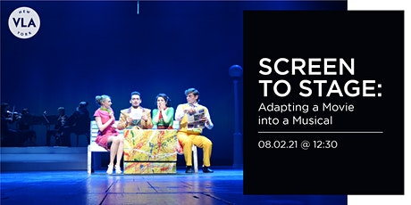 Screen to Stage: Adapting a Movie into a Musical tickets