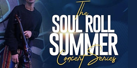 The Soul Roll Summer Concert Series tickets