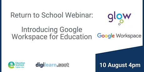 Return To School Series: Intro to Google Workspace for Education in Glow tickets