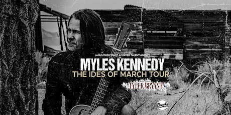 Myles Kennedy – The Ides of March Tour 2021 tickets