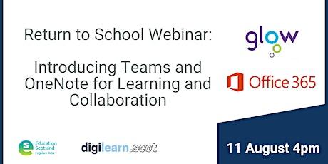 Return To School Webinar Series : Introducing Microsoft Teams and OneNote biglietti
