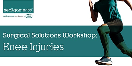 Surgical Solutions Workshop: Knee Injuries tickets