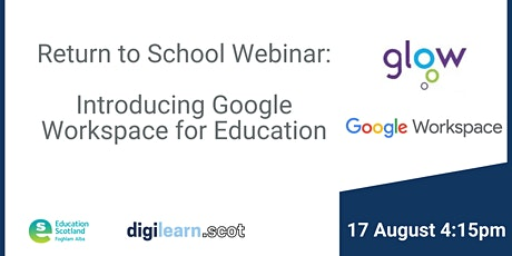 Return To School Series: Intro to Google Workspace for Education in Glow boletos