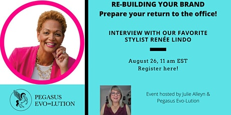 Re-Building your Brand in preparation for your return to the office! tickets
