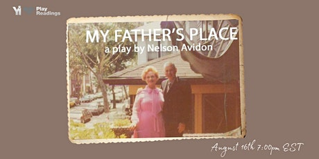 YI Love Play Readings presents My Father's Place By Nelson Avidon tickets