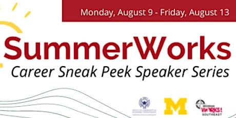 SummerWorks Career Sneak Peek Speaker Series tickets