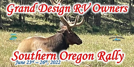 2022 Grand Design RV Owners 5th Annual Southern Oregon Rally tickets