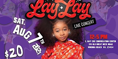 That Girl Lay Lay  PHun Day & Live Concert!!!!! tickets