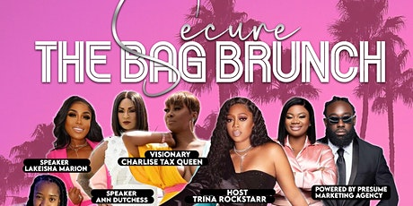 Secure the Bag / Brunch'n with Bosses tickets