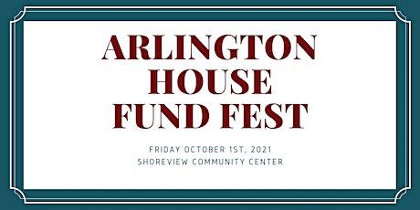 Arlington House Fund Fest tickets
