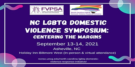 North Carolina LGBTQ Domestic Violence Symposium: Centering the Margins tickets