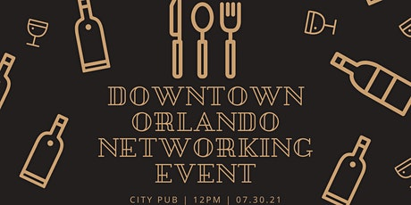 Downtown Orlando Networking Event tickets