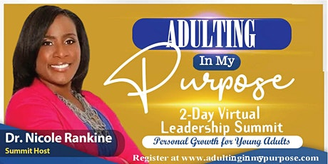 Adulting In My Purpose 2-DAY Virtual Leadership Summit tickets