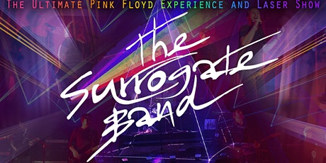 The Surrogate Band - The Ultimate Pink Floyd Experience and Laser Show tickets