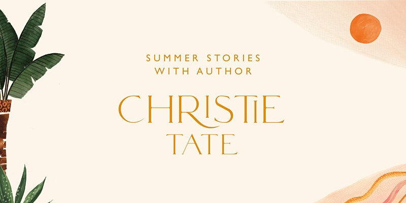 Summer Stories with author Christie Tate