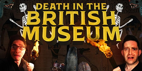 Death in the British Museum tickets