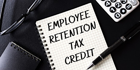 Save Money with Employee Retention Tax Credit, Queens, 9/30/2021 tickets