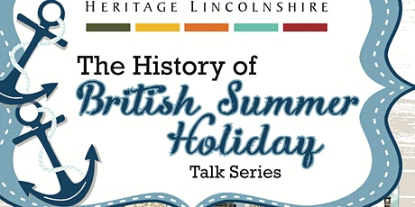 HISTORY OF BRITISH SUMMER HOLIDAYS – The End of the Pier Show tickets