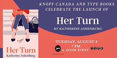 Virtual Book Launch: HER TURN by Katherine Ashenburg tickets