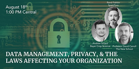 Data Management, Privacy, & The Laws Affecting Your Organization tickets