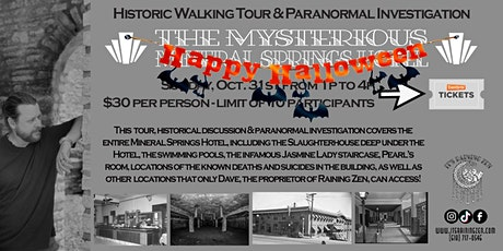 Halloween Walking Tour & Investigation of the Mineral Springs Hotel tickets