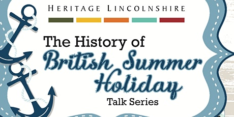 HISTORY OF BRITISH SUMMER HOLIDAYS – Down to the sea: tickets