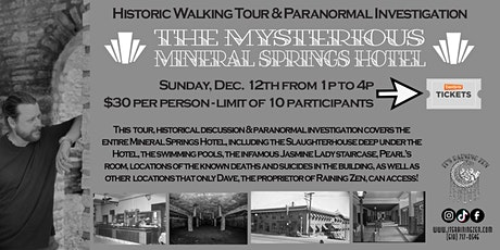 Walking Tour & Investigation of the Mineral Springs Hotel tickets