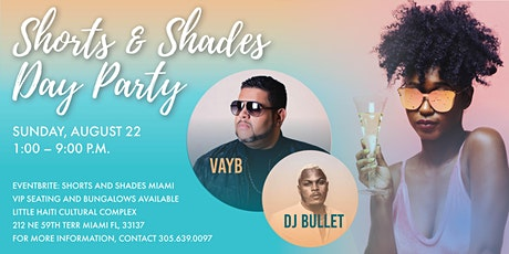 Shorts and shades Miami tickets
