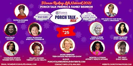 Porch Talk  Friends & Family Reunion 2021 tickets