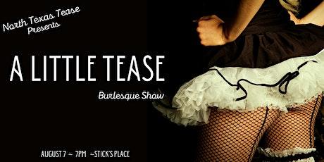 A Little Tease: Burlesque Show tickets