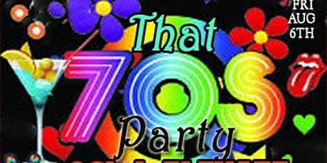 Ladies First Fridays That 70's Party tickets