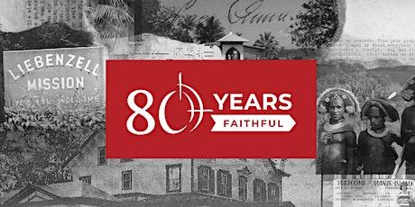 Liebenzell USA's 80th Anniversary Weekend tickets