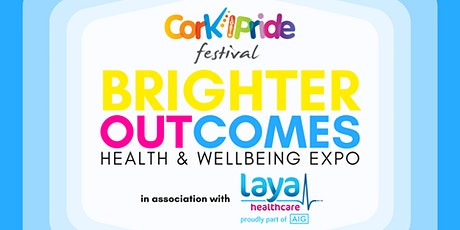Cork Pride: Brighter OUTcomes: Health & Wellbeing Expo Morning Session tickets