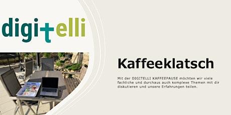 DIGITELLI Kaffeeklatsch - Veränderung im Alltag einfach im Dialog Tickets