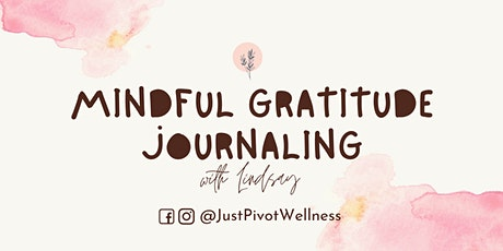 **Virtual** Mindful Gratitude Journaling with Lindsay tickets