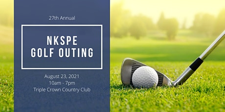 NKSPE Golf Outing Fundraiser 2021 tickets