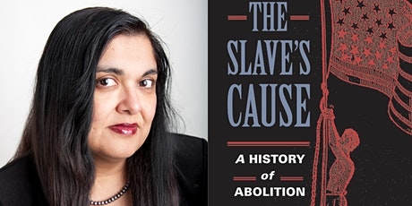 The Slave's Cause: A Conversation with Historian Manisha Sinha tickets