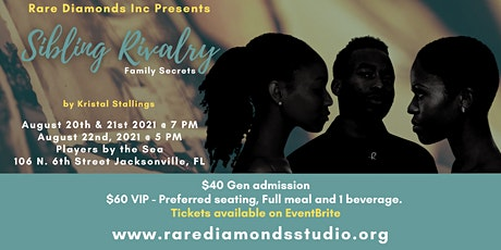 Sibling Rivalry -Family Secrets tickets