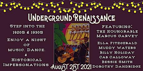 Underground Renaissance tickets